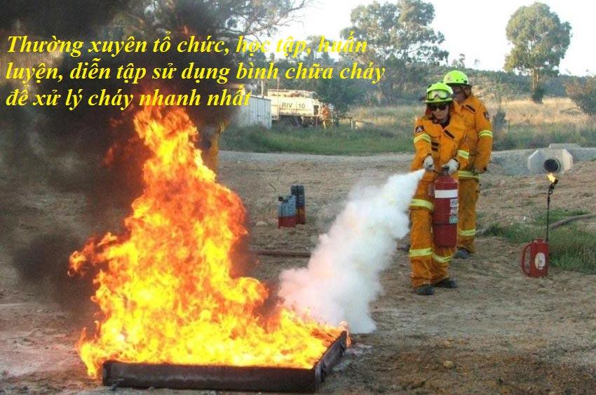 Thường xuyên tổ chức, học tập, huấn luyện, diễn tập sử dụng bình chữa cháy để xử lý cháy nhanh nhất