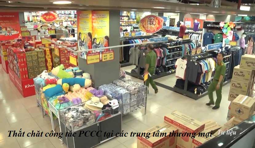 Thắt chặt công tác PCCC tại các trung tâm thương mại