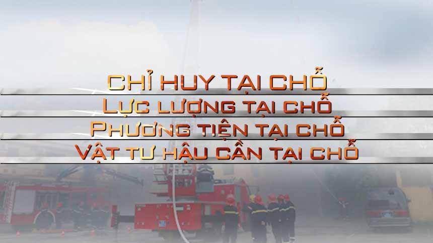 Giải pháp 4 tại chỗ trong công tác phòng cháy chữa cháy